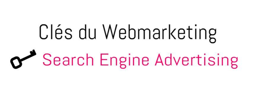 Qu'est ce que le search engine advertising